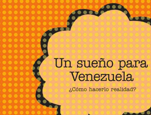 Un sueño para Venezuela. Gerver Torres