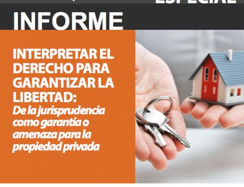 Informe Especial | Interpretar el derecho para garantizar la libertad