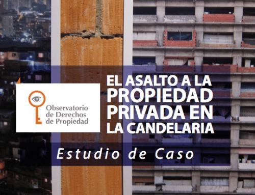 Caso 4 | El asalto a la propiedad privada en La Candelaria