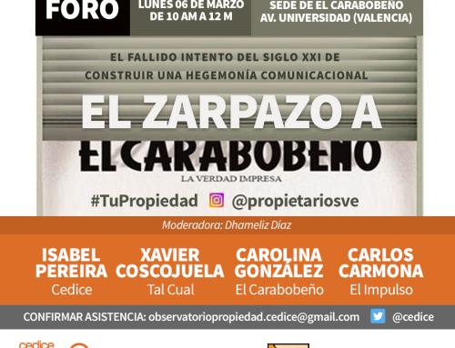FORO: El Zarpazo a El Carabobeño – Lunes 6 de marzo, 10 am