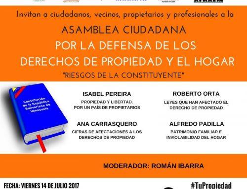 Asamblea Ciudadana por la defensa de los derechos de propiedad – Viernes 14 de julio 8:30 am