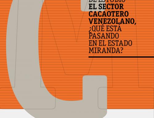 Caso 8 | El sector cacaotero venezolano ¿Qué está pasando en Miranda?