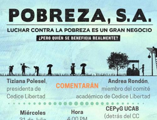 Cine foro Pobreza, S.A. 31Julio | 4PM | CEPyG UCAB