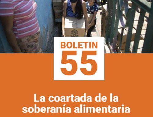Boletín 55 | La coartada de la  soberanía alimentaria