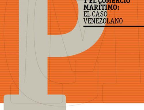 Los Puertos y el Comercio Marítimo: El Caso Venezolano, Por Jesús A. Renzullo N. Valerie S. y Gaitán C.