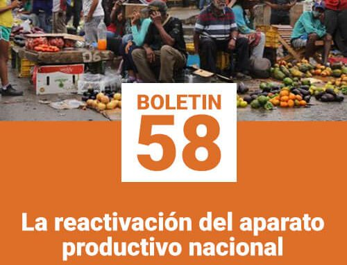 Boletín 58 | La reactivación del aparato productivo nacional