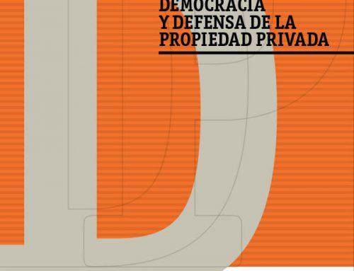 Derechos de Propiedad Descentralización, Democracia y Defensa de la Propiedad Privada, Por Trino Márquez y Alonso Domínguez
