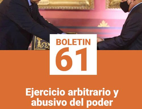 Boletín 61 | Ejercicio arbitrario y abusivo del poder