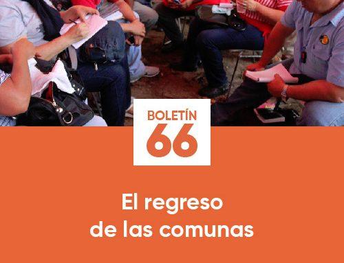 Boletín 66 | El regreso de las comunas