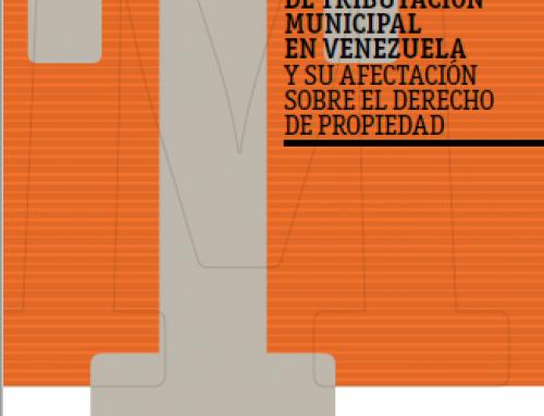 La tributación municipal en Venezuela y su afectación sobre el derecho de propiedad